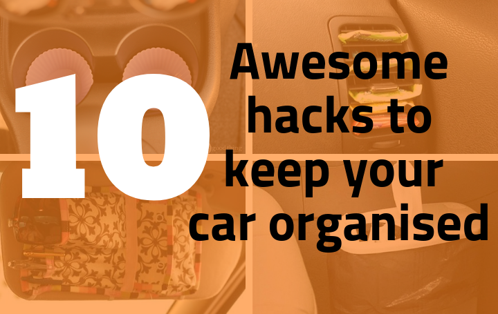 10 hacks to keep your car organized and tidy