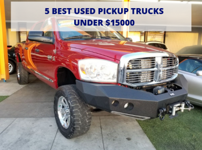 5 Best Used Pickup Trucks Under $15000